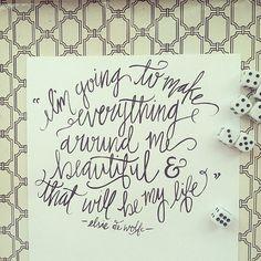 Everything Beautiful.