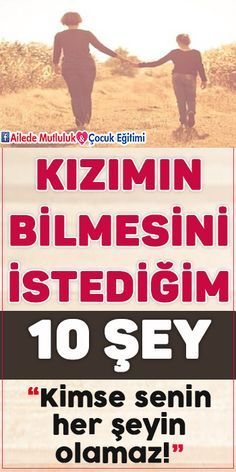 Kızımın Bilmesini istediğim 10 Şey! Education English, Kids Education, Life Advice, Science And Nature, Kids House, Childcare, Kids And Parenting, Self Help, Cool Words