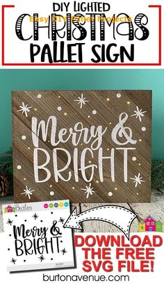 DIY Lighted Christmas Pallet Sign - Make this cute Lighted Christmas Pallet Sign with your Silhouette or Cricut. It's super easy. Christmas Pallet Signs, Holiday Signs, Christmas Wood, Christmas Quotes, Christmas Projects, Christmas Plaques, Christmas Decor, Christmas Ideas, Merry Christmas