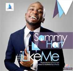 FRESH MUSIC  Sammy Hart  #iLikeMe   Mirus Empire new act Sammy Hart who was Unveiled along side four others on the Mirus-Alpha Project releases his first Single I Like Me Under the company.The single which is been released on the hills Of the #iLikeMe challenge is already causing an early stir in the Hip Hop Zones.The Song was born for the Artistes fear Of insecurity and Low esteem While growing up. We rate this as a Classic and we believe you too share in our sentiment.DOWNLOAD NOWLYRICS…