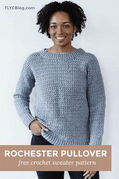 Rochester Pullover - free beginner crochet sweater pattern - from TL Yarn Crafts Crochet Pullover Pattern, Sweater Knitting Patterns, Crochet Pattern, Crochet Sweaters, Crochet Shrugs, Crochet Edgings, Freeform Crochet, Crochet Poncho, Free Pattern