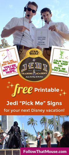 These are adorable! Printing these out for my next Disney vacation. The kids with the signs ALWAYS get picked for Jedi Training Academy.