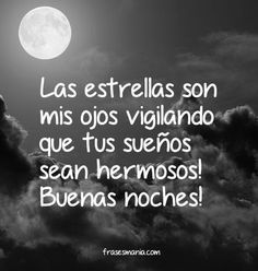 106 Best Frases De Buenas Noches Amor Images On Pinterest Be Nice