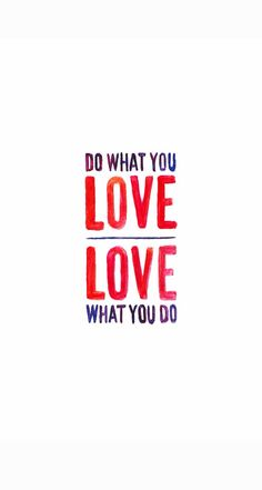 Do What You Love white red iphone phone wallpaper background lock screen