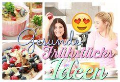Gesunde Frühstücks IDEEN mit SOPHIA THIEL - Leichter abnehmen!