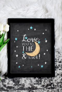 Love you to the Moon and Back Kids Room Wall Art, Nursery Wall Art, Nursery Decor, Room Decor, Chalkboard Background, Chalkboard Art, Star Background, Back Art, Star Nursery