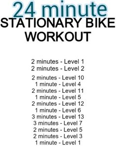 24-minute stationary bike workout (very similar to a different one I have posted)