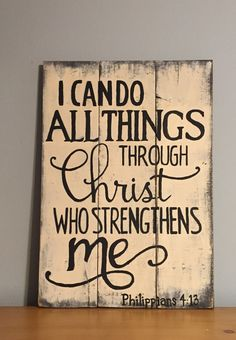 I Can Do All Things Sign