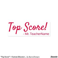 """ + Custom Educator Name Self-inking Stamp created by AponxDesigns. Self Inking Stamps, School Teacher, Scores, Motivational, Names, Student, Messages, Education, Top"