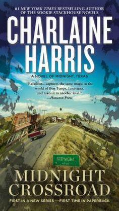 Midnight Crossroad (Midnight, Texas Series #1) by Charlaine Harris (2015)