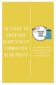 Blog posts should not only be beautifully written, but in order to be READ, they have to be beautifully formatted  and organized. Click for tips and downloads!