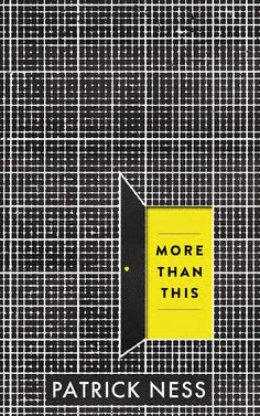 More Than This by Patrick Ness - Chapter Sampler
