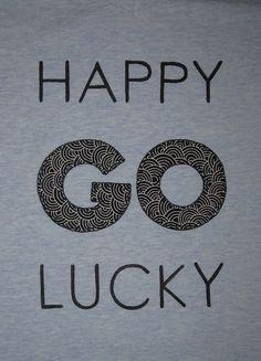 cocodrilova: camiseta happy go lucky #camiseta #texto #happygolucky
