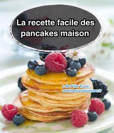 C'est une amie canadienne qui m'a confié cette recette, la même que sa mère lui avait donnée, et sa grand-mère avant elle… Cette recette est tellement facile que préparer des pancakes maison devient un véritable jeu d'enfant !  Découvrez l'astuce ici : http://www.comment-economiser.fr/la-recette-super-facile-des-pancakes-fait-maison.html?utm_content=buffer7a371&utm_medium=social&utm_source=pinterest.com&utm_campaign=buffer