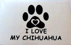 I Love My Chihuahua Vinyl Decal Sticker Car Window Glass Block Laptop  Handmade #Handmade