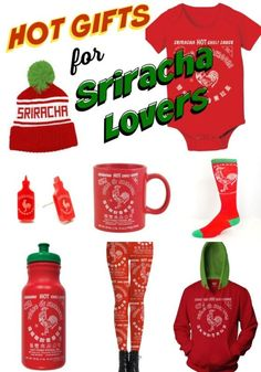 Hot Gifts for Sriracha Lovers
