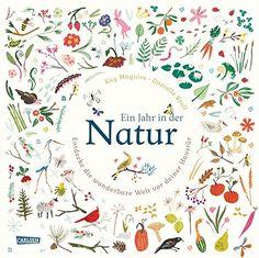Ein Jahr in der Natur: Entdecke die wunderbare Welt vor deiner Haustür von Kay Maguire http://www.amazon.de/dp/3551250359/ref=cm_sw_r_pi_dp_sBr.wb16ES6B3