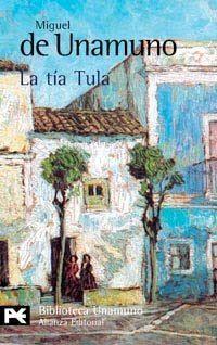 La Tía Tula -Miguel de Unamuno