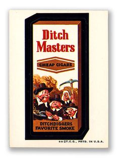 Topps Wacky Packages  2nd Series 1973 DITCH MASTERS CIGARS