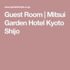 Guest Room | Mitsui Garden Hotel Kyoto Shijo