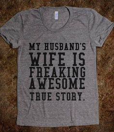 True story! Tall Girl Problems, My Husband's Wife, Husband Wife, Wife Humor, Fake Plants, Dress Me Up, Take My Money, Funny Tshirts, Dress Outfits