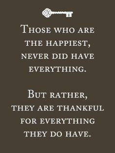 De gelukkigste mensen hebben niet alles.