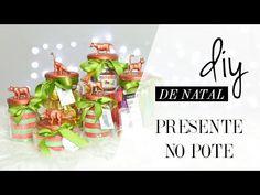 DIY   PRESENTE NO POTE (Gift in a Jar)   Especial de NATAL - YouTube