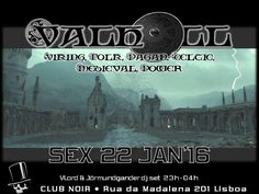 Evento: https://www.facebook.com/events/802661569860810/ VALHÖLL NIGHT - Noite Viking Sexta 22 de Janeiro  #Viking #Folk #Celtic #Medieval #Power #Pagan #Metal Hosts: VLord & Jőrmundgander Entrada 2 Noir Aberto das 23 às 4