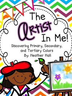 The Artist In Me {Color Mixing Posters And Activities} - FREE