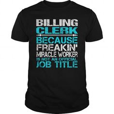 Billing Clerk T-Shirts, Hoodies (21.99$ ==► Order Here!)