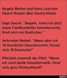 Angela Merkel und Hans Joachim Gauck fliegen über Deutschland.. | Lustige Bilder, Sprüche, Witze, echt lustig