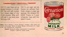 Carnation Tropical Freeze Recipe Clipping -sounds like something Grama would have made Retro Recipes, Old Recipes, Vintage Recipes, Vintage Food, Vintage Ads, Sweet Cream Pie, Depression Era Recipes, Graphics Fairy, Frozen Meals