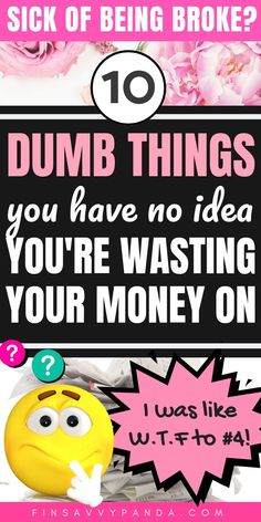 Did you know you may be wasting money on these dumb things? If you want to save money, then you may want to cut these expenses and unnecessary spending NOW. Here are 10 things I quit buying to save money. I'm saving $10,000 per year! You may be SHOCKED about #4! PIN ME for financial tips, money matters, shopping hacks, smart money moves, money saving and budgeting tips. Learn how to budget and get free budget printables here! #savemoney #savingmoney #personalfinance #moneyaffirmations