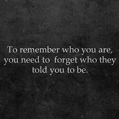 What were you before you were told who you are?