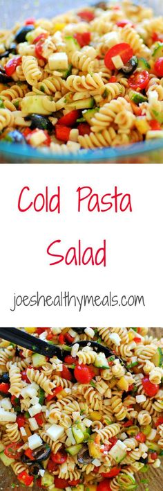 Cold pasta salad - super easy but delicious salad recipe! | joeshealthymeals.com
