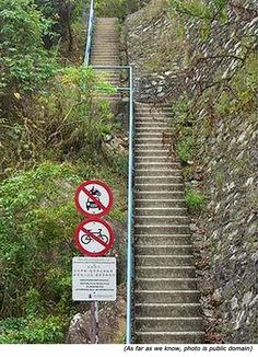 Funny, stupid signs and funny traffic signs. No motorcycle, no car and no bike on these stairs!