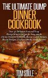 Free Kindle Book -  [Cookbooks & Food & Wine][Free] The Ultimate Dump Dinner Cookbook: Over 30 Delicious Fast and Easy Dump Dinners recipes for busy people (Dump Dinners Cookbook, Slower cooker Recipes, Slower Recipes, Crockpot Meals, Meals for one) Check more at http://www.free-kindle-books-4u.com/cookbooks-food-winefree-the-ultimate-dump-dinner-cookbook-over-30-delicious-fast-and-easy-dump-dinners-recipes-for-busy-people-dump-dinners-cookbook-slower-cooker-recipes-slower-re/