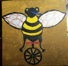 Bee on a unicycle painting for Katelyn R.
