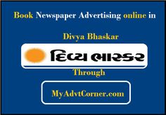 booking #advertisements in #DivyaBhaskar supplements via #myadvtcorner