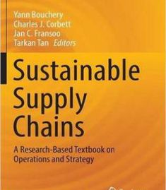 Sustainable Supply Chains: A Research-Based Textbook On Operations And Strategy PDF