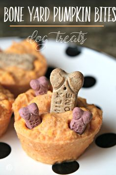 Scoop pumpkin puree and plain yogurt into mini muffin tins, top with milk bones, and bake.