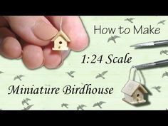 Miniature Birdhouse Tutorial | Dollhouse | How to Make 1:24 Scale DIY - YouTube