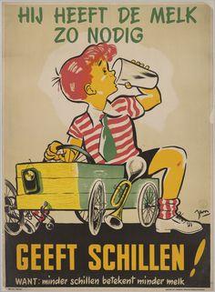 Hij heeft de melk zo nodig. Geeft schillen ! Want: minder schillen betekent minder melk Vintage Diy, Vintage Wall Art, Vintage Walls, Vintage Signs, Posters Vintage, Art Deco Posters, Type Posters, Old Advertisements, Advertising