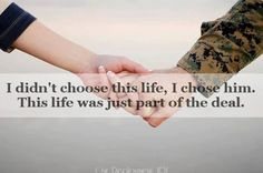 Part of the deal, military spouse