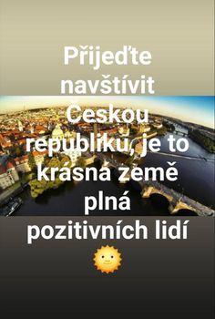 Přijďte navštívit Českou republiku, je to krásná země plná pozitivních lidí. Funny Cake, Carpe Diem, Haha, Jokes, Meme, Funny Things, Disney, Crowns, Funny Stuff
