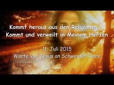 JESUS RUFT... Kommt heraus aus den Religionen - KOMMT und VERWEILT in MEINEM HERZEN - YouTube
