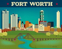 Fort Worth Skyline and Trinity River - Southern City Wall Art and Gift print for Child's room, home, and office.  E8-O-FOR