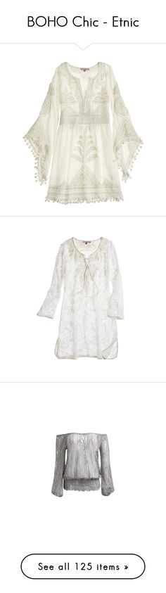 """""""BOHO Chic - Etnic"""" by sapora ❤ liked on Polyvore featuring dresses, short dress, tops, cocnutcc, boho mini dress, white dress, boho dress, white bohemian dress, short sleeve dress and white cc"""