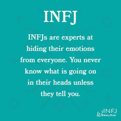 INFJs are experts at hiding their emotions. Introvert Quotes, Infj Infp, Enfj, Mbti Personality, Myers Briggs Personality Types, Personality Psychology, Psychology Facts, Personalidad Infj, Infj Traits