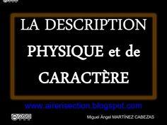 la-description-physique-et-de-caractre by miguelprofairen via Slideshare